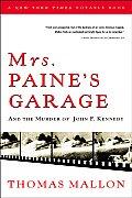 Mrs Paines Garage & the Murder of John F Kennedy