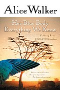 Her Blue Body Everything We Know Earthling Poems 1965 1990 Complete