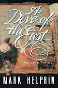Dove Of The East & Other Stories
