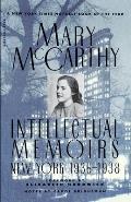 Intellectual Memoirs New York 1936 1938