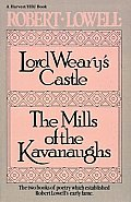 Lord Wearys Castle & the Mills of the Kavanaughs
