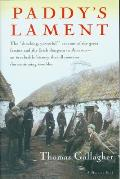 Paddys Lament Ireland 1846 1847 Prelude to Hatred