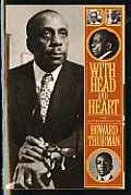 With Head & Heart The Autobiography of Howard Thurman