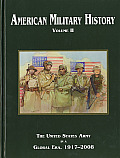 American Military History Volume Ii The United States Army In A Global Era 1917 2008