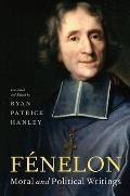 F?nelon: Moral and Political Writings