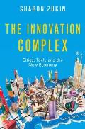 Innovation Complex Cities Tech & the New Economy