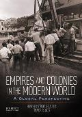 Empires & Colonies In The Modern World A Global Perspective