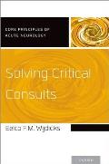 Solving Critical Consults