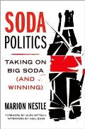 Soda Politics Taking on Big Soda & Winning