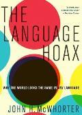 Language Hoax