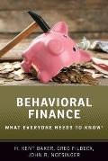Behavioral Finance: What Everyone Needs to Know(r)
