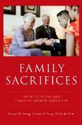 Family Sacrifices: The Worldviews and Ethics of Chinese Americans