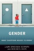 Gender What Everyone Needs to Know