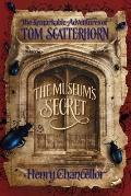 The Remarkable Adventures of Tom Scatterhorn 01. the Museum's Secret