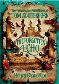 Tom Scatterhorn 3. the Forgotten Echo