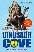 Dinosaur Cove Journey to the Ice Age