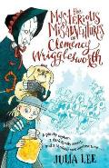 Mysterious Misadventures of Clemency Wrigglesworth