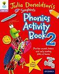 Oxford Reading Tree Songbirds: Julia Donaldson's Songbirds Phonics Activity Book 2