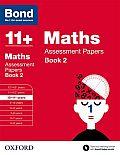 Bond 11+: Maths: Assessment Papers Book 2