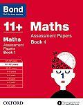 Bond 11+: Maths: Assessment Papers Book 1