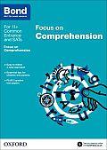 Bond 11+: English: Focus on Comprehension