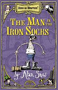 Here Be Monsters Man In The Iron Socks