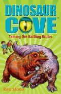 Taming the Battling Brutes: Dinosaur Cove 22