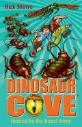 Hunted By the Insect Army: Dinosaur Cove 24