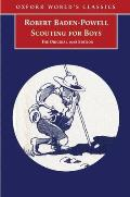 Scouting For Boys A Handbook For Instruction in Good Citizenship