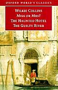 Miss or Mrs the Haunted Hotel the Guilty River