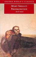 Frankenstein or the Modern Prometheus The 1818 Text