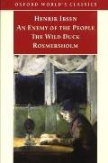 Enemy of the People The Wild Duck Rosmersholm
