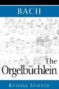 Bach: The Orgelb?chlein