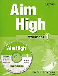 Aim High Level 1: Workbook & CD-rom: a New Secondary Course Which Helps Students Become Successful, Independent Language Learners