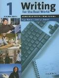 Writing for the Real World 1: An Introduction to General Writing Student Book