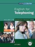 Express Series: English for Telephoning: a Short, Specialist English Course