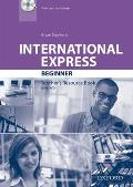 International Express Beginner: Teacher's Resource Book Pack