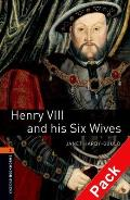 Oxford Bookworms Library: Stage 2: Henry VIII and His Six Wives Audio CD Pack