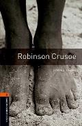 Oxford Bookworms Library: Level 2: Robinson Crusoe700 Headwords