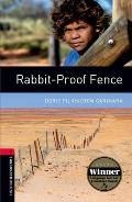 Oxford Bookworms Library: Rabbit-Proof Fence1000 Headwords Level 3