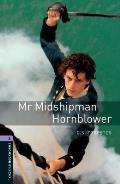 Oxford Bookworms Library: Stage 4: Mr. Midshipman Hornblower