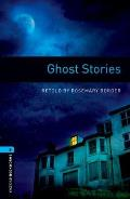 Oxford Bookworms Library: Stage 5: Ghost Stories1800 Headwords