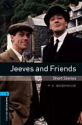 Oxford Bookworms Library: Stage 5: Jeeves and Friends - Short Stories1800 Headwords