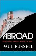 Abroad British Literary Traveling Between the Wars
