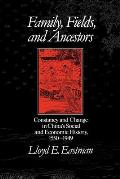 Family Fields & Ancestors Constancy & Change in Chinas Social & Economic History 1550 1949