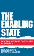 The Enabling State: Modern Welfare Capitalism in America