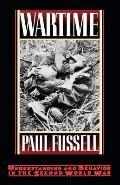 Wartime Understanding & Behavior in the Second World War