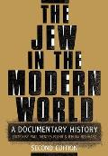 Jew In The Modern World A Documentar 2nd Edition