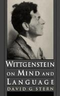 Wittgenstein on Mind and Language
