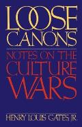 Loose Canons Notes On The Culture Wars